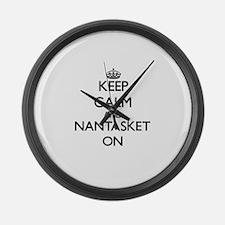 Keep calm and Nantasket Massachus Large Wall Clock