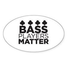 Bass Players Matter Decal