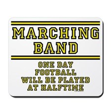 Marching Band: Football At Halftime Mousepad