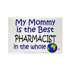 Best Pharmacist In The World (Mommy) Rectangle Mag
