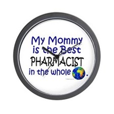 Best Pharmacist In The World (Mommy) Wall Clock