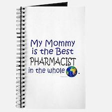 Best Pharmacist In The World (Mommy) Journal