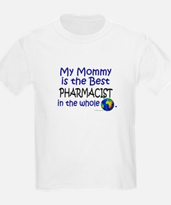 Best Pharmacist In The World (Mommy) T-Shirt