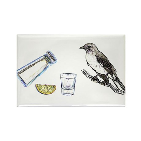 Tequilla Mockingbird Rectangle Magnet