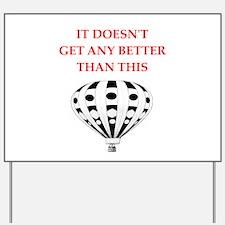 ballooning Yard Sign