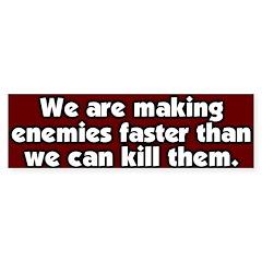 Making Enemies Bumper Bumper Sticker