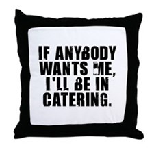 Catering Throw Pillow