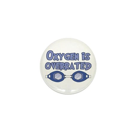 Oxygen is overrated Mini Button (100 pack)