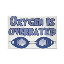 Oxygen is overrated Rectangle Magnet (10 pack)