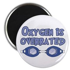 "Oxygen is overrated 2.25"" Magnet (10 pack)"