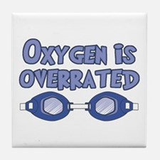 Oxygen is overrated Tile Coaster