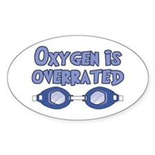 Oxygen is overrated Decal