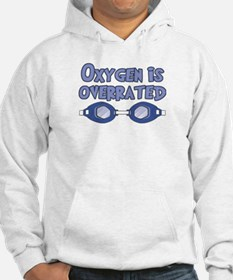 Oxygen is overrated Hoodie