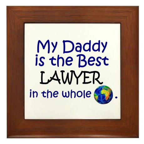 Best Lawyer In The World (Daddy) Framed Tile