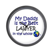 Best Lawyer In The World (Daddy) Wall Clock