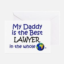 Best Lawyer In The World (Daddy) Greeting Card