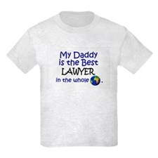 Best Lawyer In The World (Daddy) T-Shirt