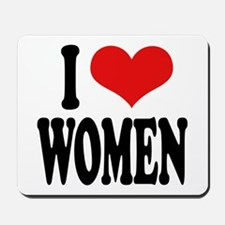 I Love Women Mousepad