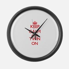 Keep Calm and Twin ON Large Wall Clock