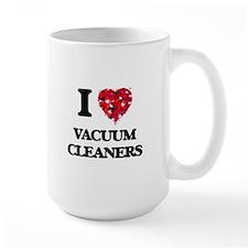 I love Vacuum Cleaners Mugs
