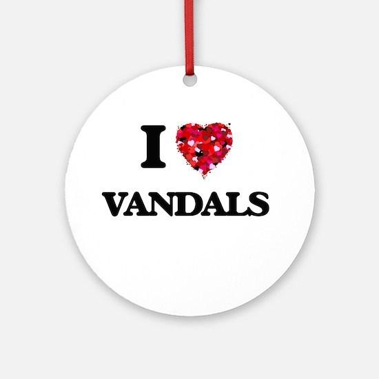 I love Vandals Ornament (Round)