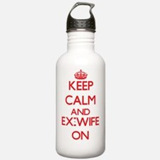 Keep Calm and Ex-Wife Water Bottle
