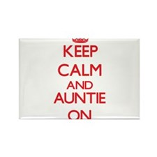 Keep Calm and Auntie ON Magnets
