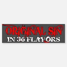 ORIGINAL SIN Bumper Bumper Sticker