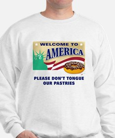 Don't Lick our Pastries Sweatshirt