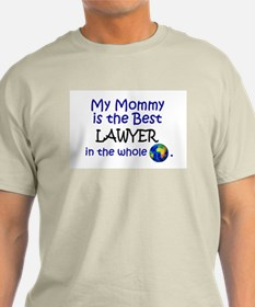 Best Lawyer In The World (Mommy) T-Shirt