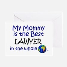 Best Lawyer In The World (Mommy) Greeting Card