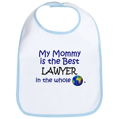 Best Lawyer In The World (Mommy) Bib