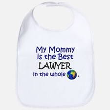 Best Lawyer In The World (Mommy) Bib