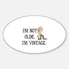 SENIOR MOMENTS - I'M NOT OLDE, I'M  Sticker (Oval)