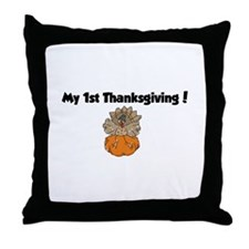 Cool My 1st turkey day Throw Pillow