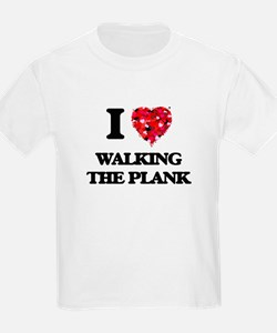 I love Walking The Plank T-Shirt