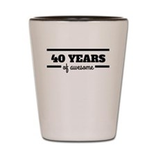 40 Years Of Awesome Shot Glass