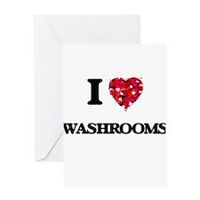I love Washrooms Greeting Cards