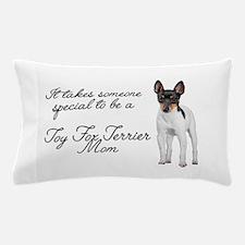 Toy Fox Terrier Mom Pillow Case