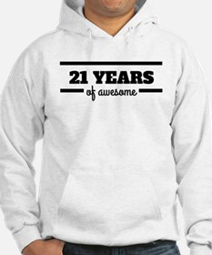 21 Years Of Awesome Hoodie