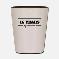 16 Years Of Awesome Shot Glass