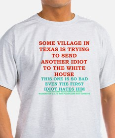 Rick-Perry-village-idiot-Texas T-Shirt