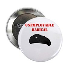 """Unemployable Radical 2.25"""" Button (10 pack)"""