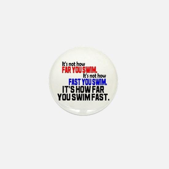 Swim Fast Mini Button