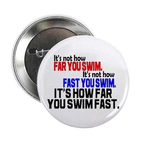 "Swim Fast 2.25"" Button (100 pack)"