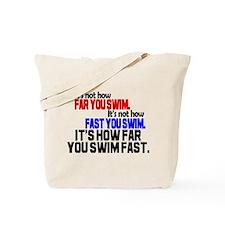 Swim Fast Tote Bag