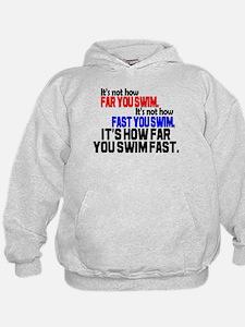 Swim Fast Hoodie