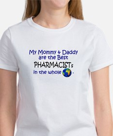 Best Pharmacists In The World Women's T-Shirt