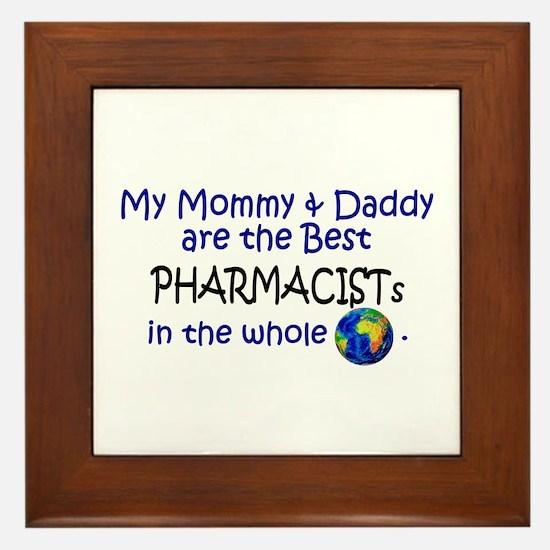 Best Pharmacists In The World Framed Tile