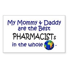 Best Pharmacists In The World Sticker (Rectangular